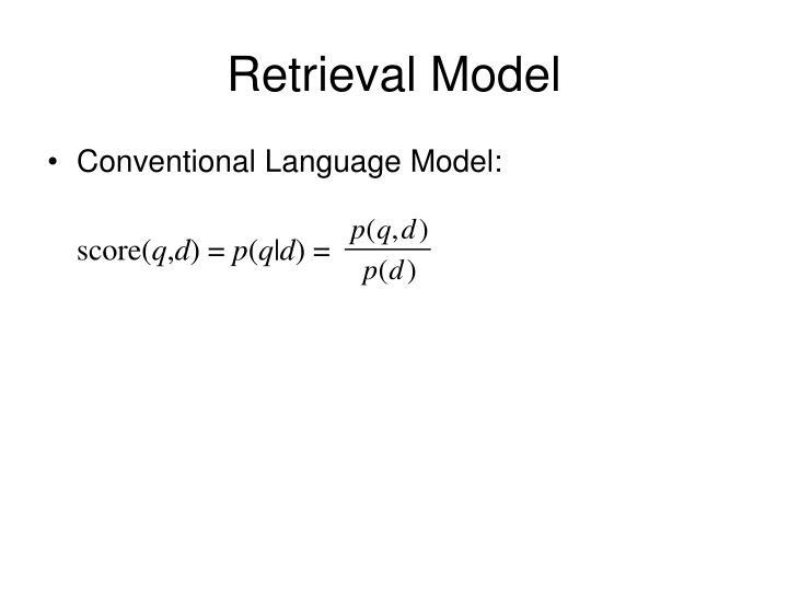 Retrieval Model
