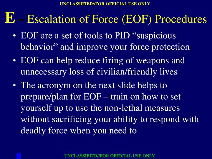 "EOF are a set of tools to PID ""suspicious behavior"" and improve your force protection"