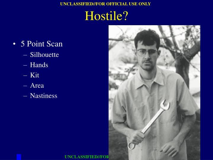 Hostile?