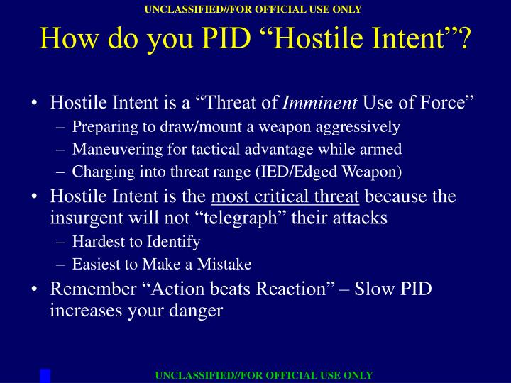 "Hostile Intent is a ""Threat of"