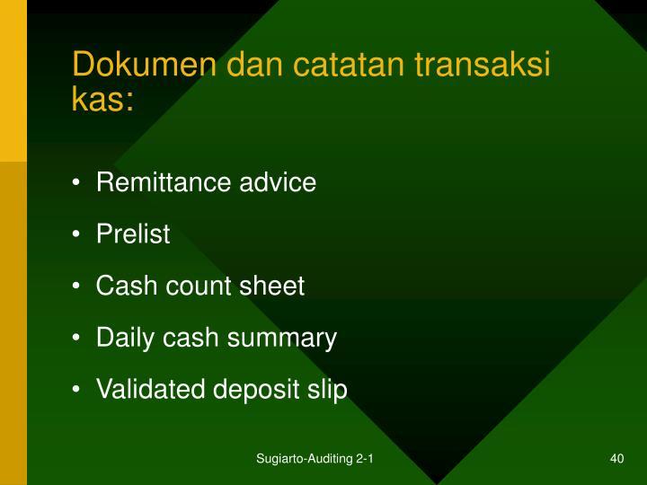 Dokumen dan catatan transaksi kas: