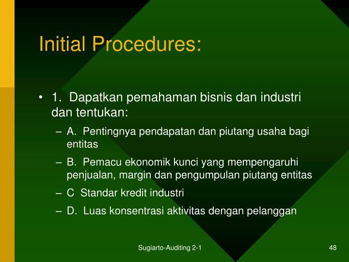 Initial Procedures:
