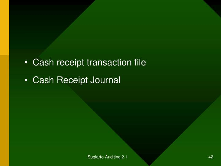 Cash receipt transaction file