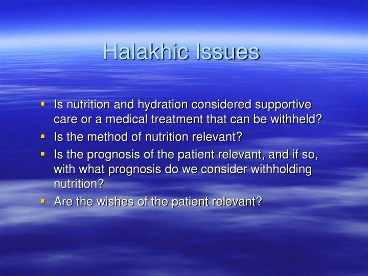 Halakhic Issues
