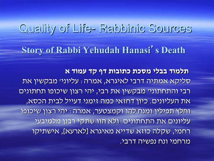 Quality of Life- Rabbinic Sources
