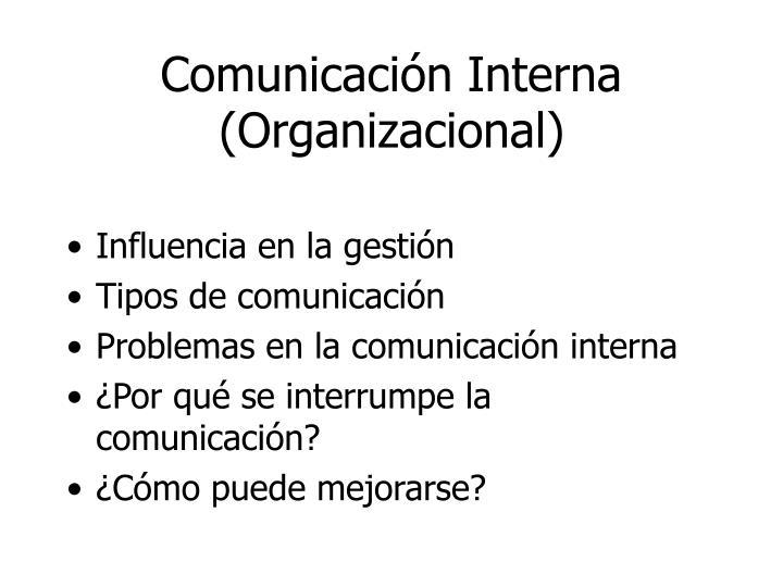 Comunicación Interna (Organizacional)