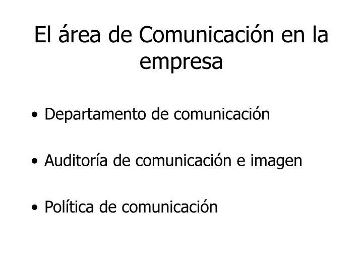 El área de Comunicación en la empresa