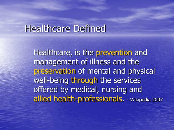 Healthcare Defined