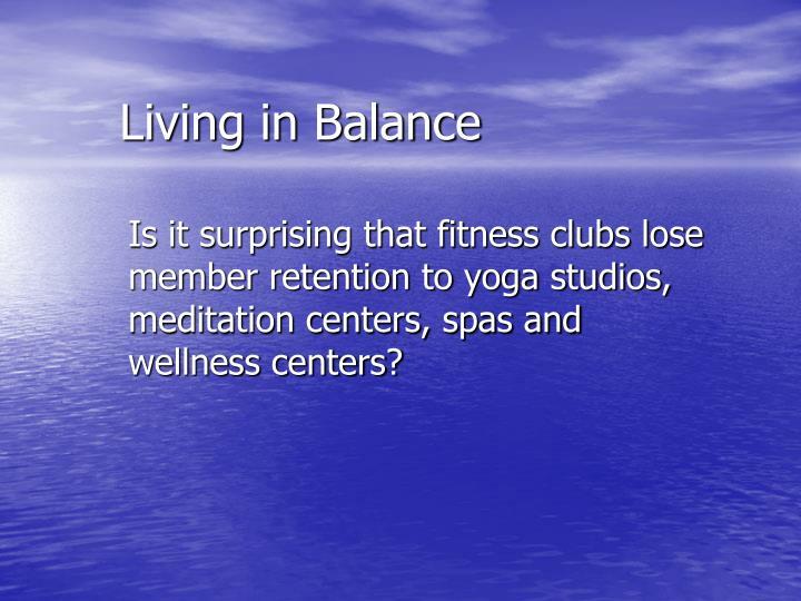 Living in Balance
