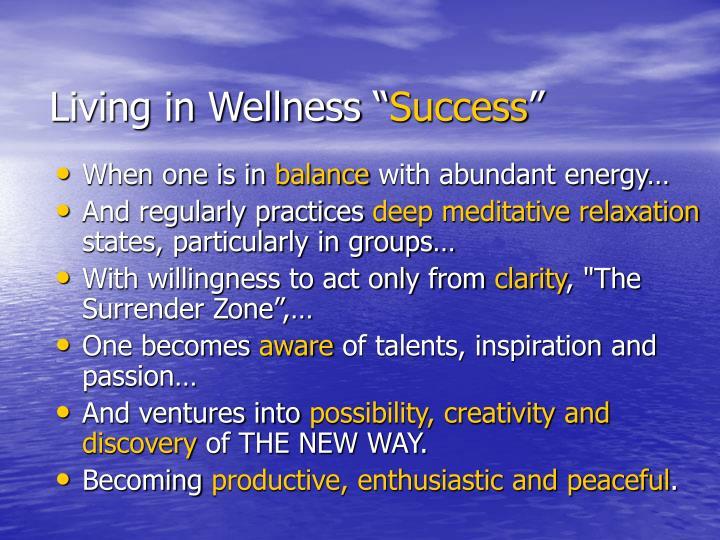 "Living in Wellness """