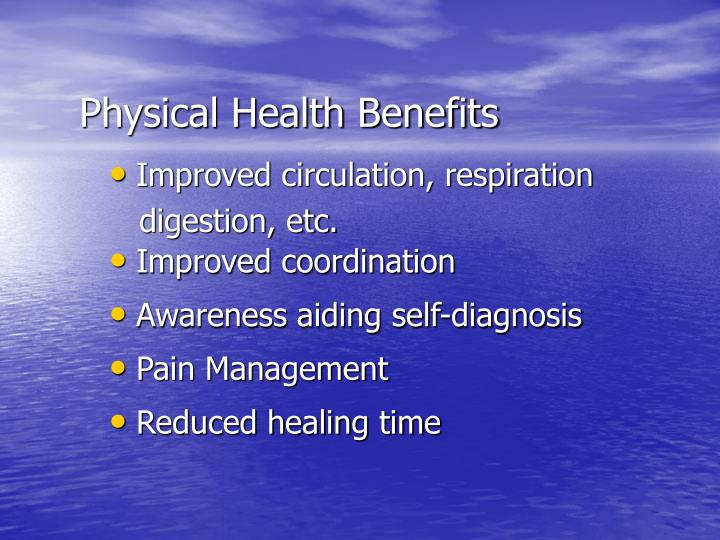 Physical Health Benefits