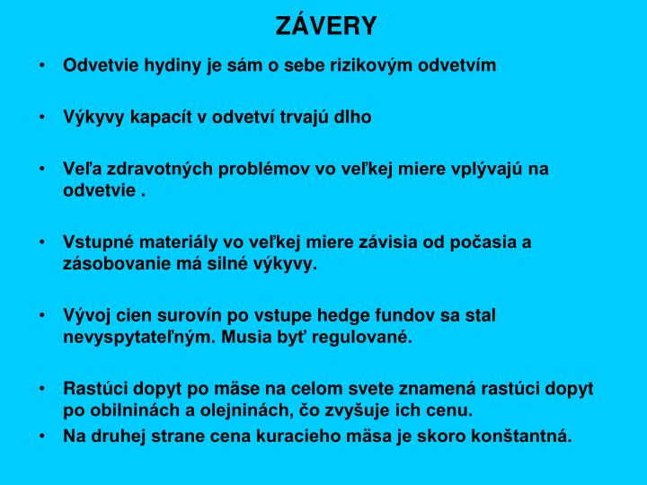 ZÁVERY