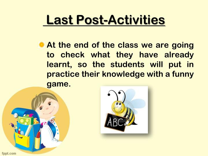 Last Post-Activities
