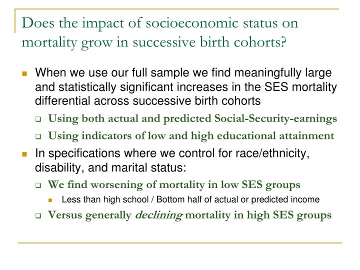 Does the impact of socioeconomic status on mortality grow in successive birth cohorts?