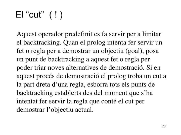 """El """"cut""""  ( ! )"""