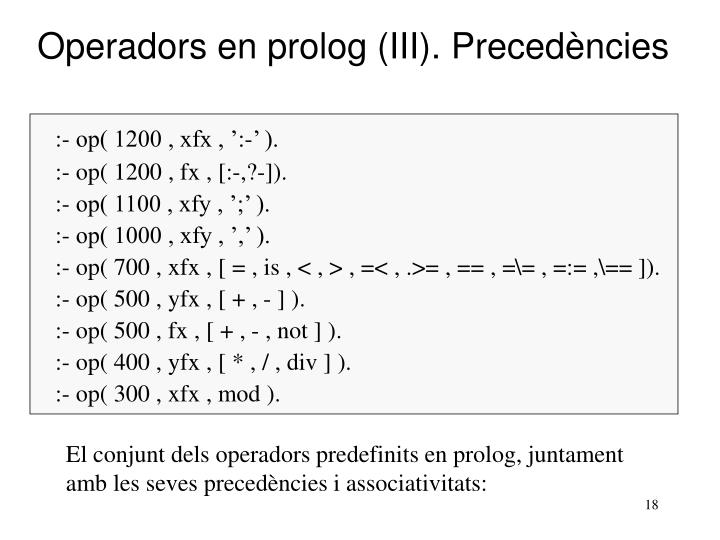 Operadors en prolog (III). Precedències