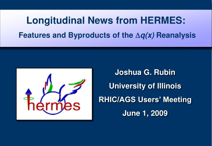 longitudinal news from hermes features and byproducts of the d q x reanalysis