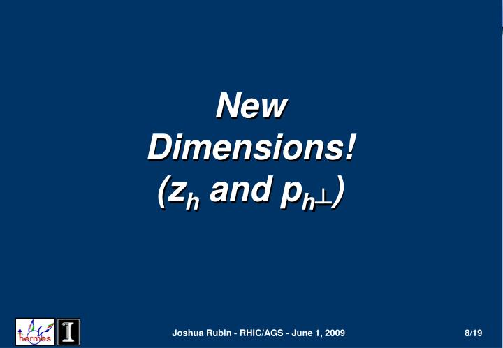 New Dimensions! (z