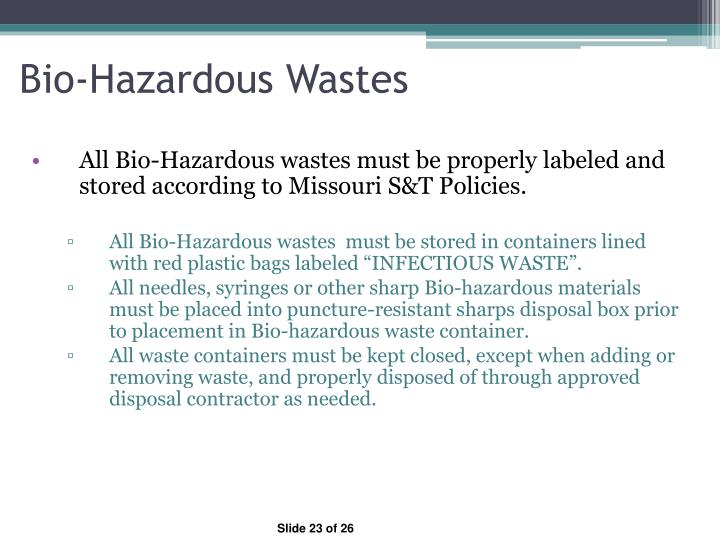Bio-Hazardous Wastes