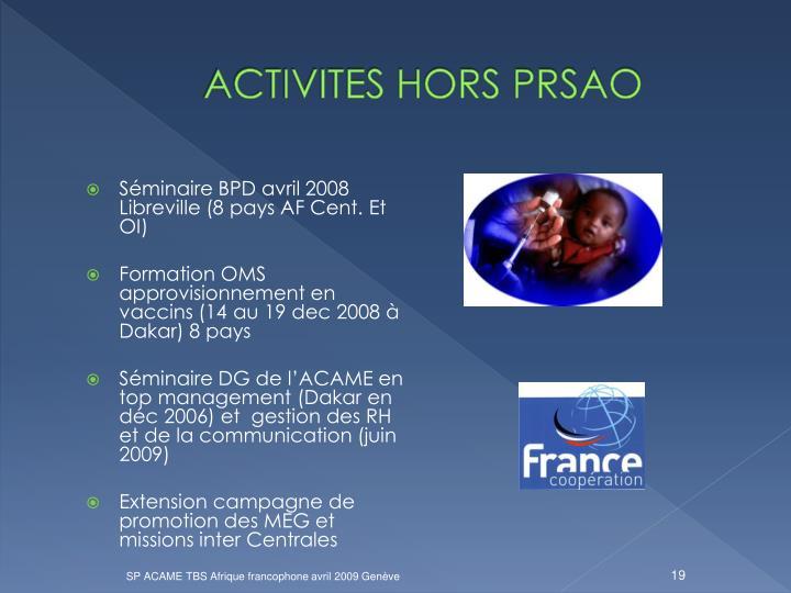ACTIVITES HORS PRSAO