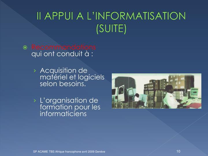 II APPUI A L'INFORMATISATION