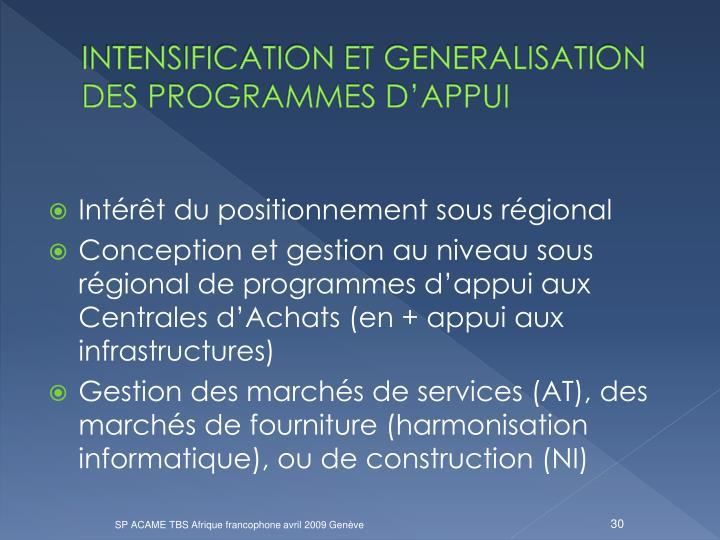 INTENSIFICATION ET GENERALISATION DES PROGRAMMES D'APPUI