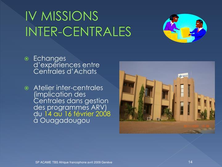 IV MISSIONS