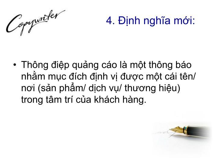 4. Định nghĩa mới: