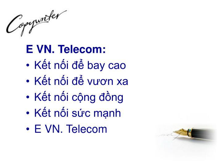 E VN. Telecom: