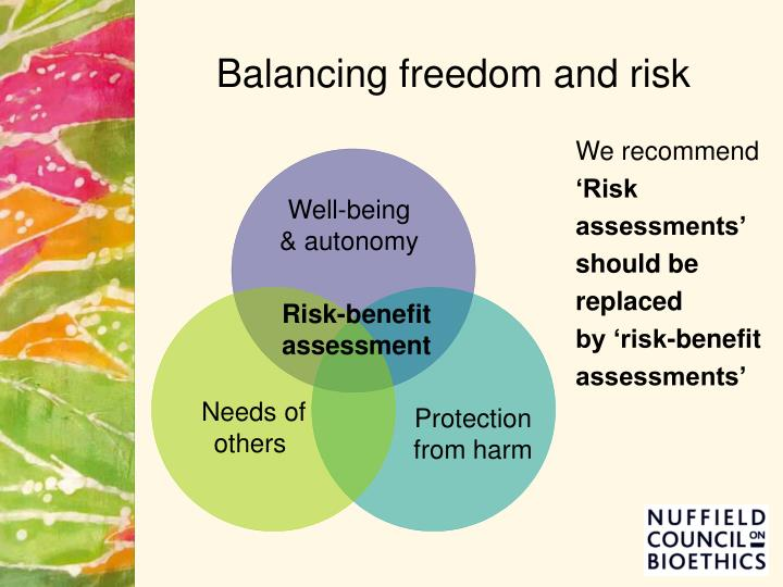 Balancing freedom and risk