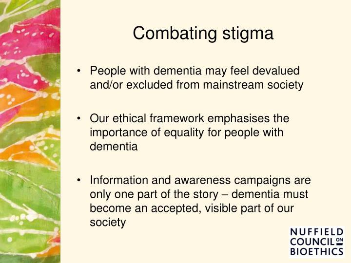Combating stigma