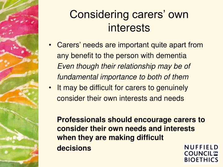 Considering carers' own interests