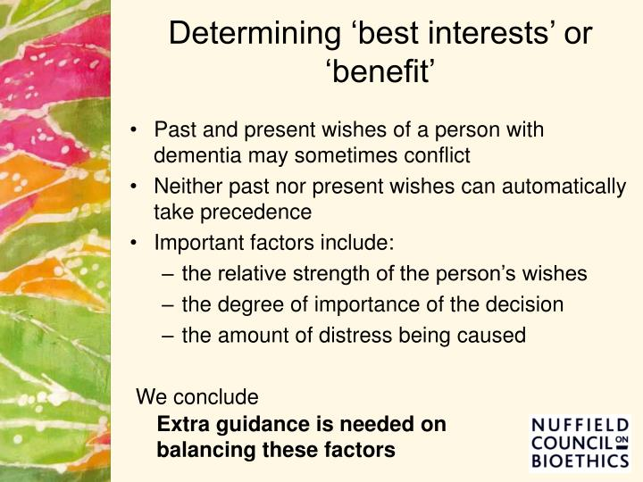 Determining 'best interests' or 'benefit'