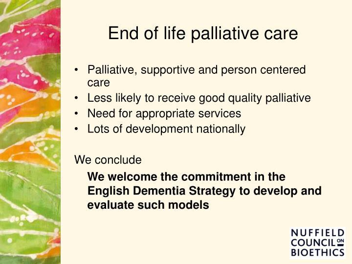 End of life palliative care