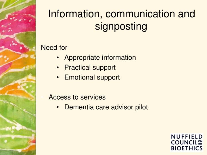 Information, communication and signposting