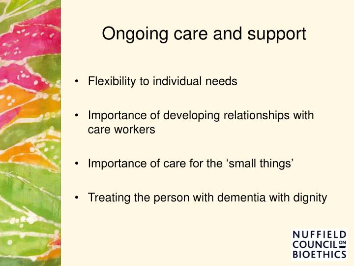 Ongoing care and support