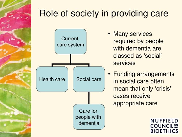 Role of society in providing care