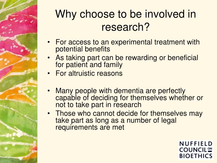 Why choose to be involved in research?