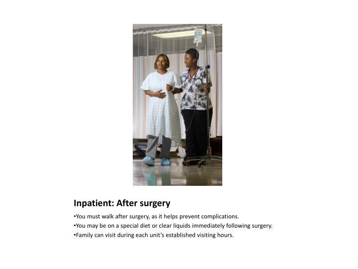 Inpatient: After surgery