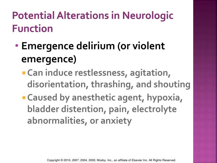 Potential Alterations in Neurologic Function
