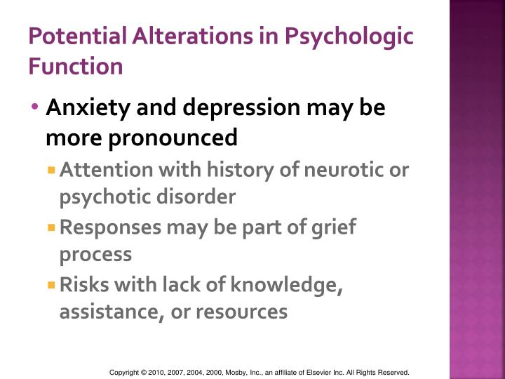 Potential Alterations in Psychologic Function