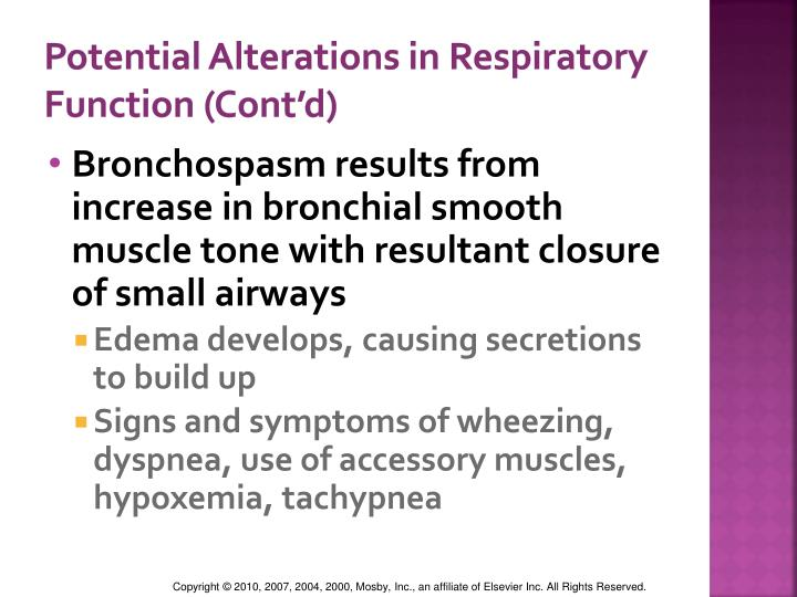 Potential Alterations in Respiratory Function (Cont'd)