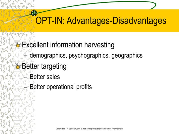 OPT-IN: Advantages-Disadvantages