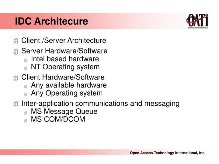IDC Architecure