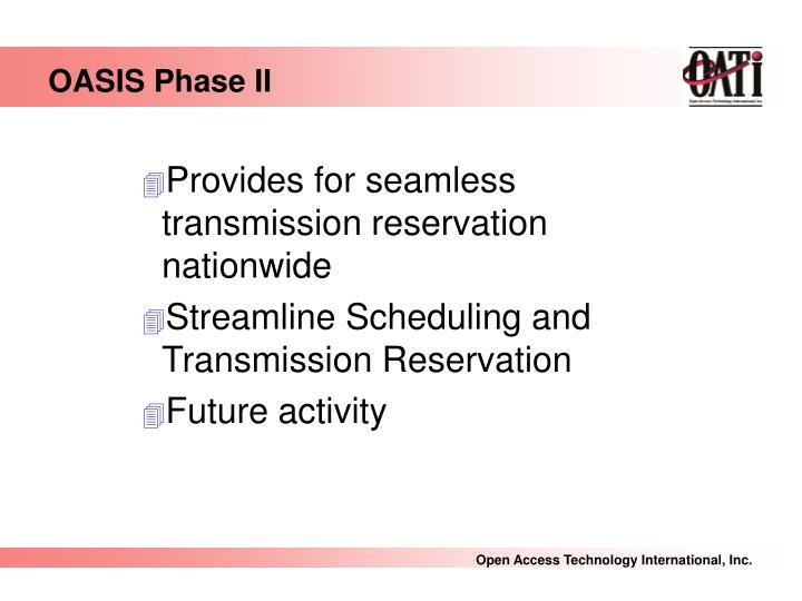 OASIS Phase II