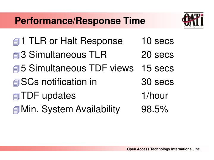 Performance/Response Time