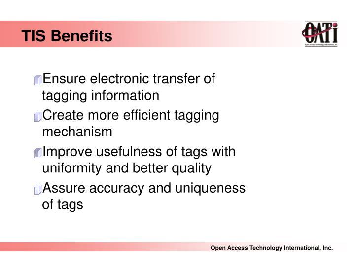 TIS Benefits