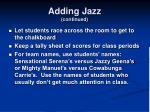 adding jazz continued