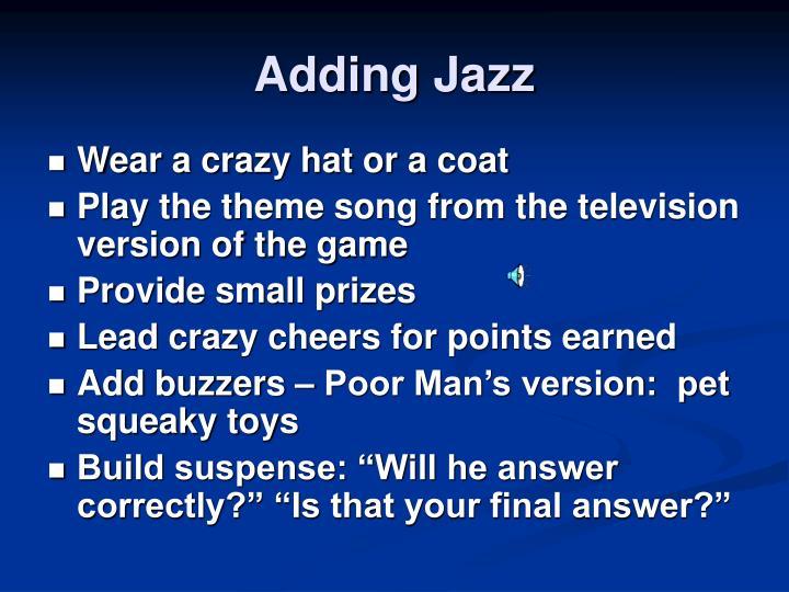 Adding Jazz