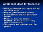 additional ideas for success